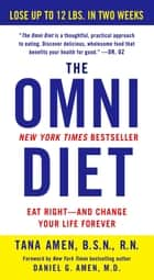 The Omni Diet ebook by Tana Amen,Daniel G. Amen