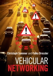 Vehicular Networking ebook by Christoph Sommer,Falko Dressler