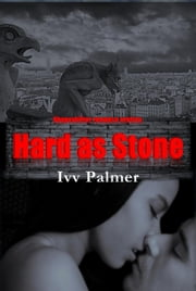 Historical Erotic Suspense Romance: Hard as stone ebook by Ivy Palmer
