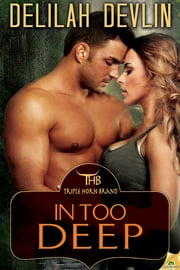 In Too Deep ebook by Delilah Devlin