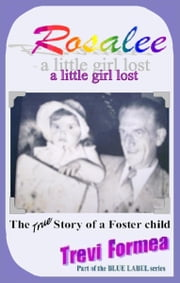 Rosalee: a little girl lost ebook by Trevi Formea