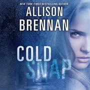 Cold Snap audiobook by Allison Brennan