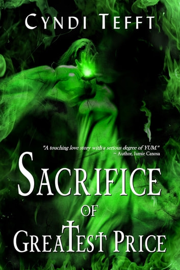 Sacrifice of Greatest Price ebook by Cyndi Tefft