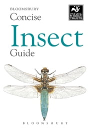Concise Insect Guide ebook by Bloomsbury Publishing