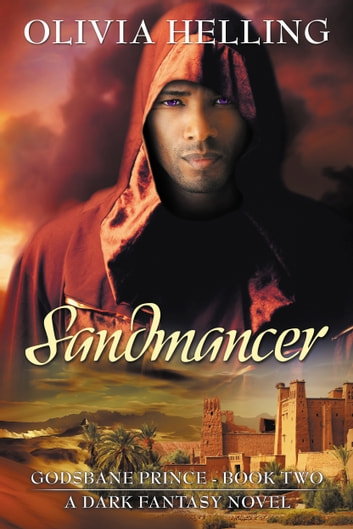 Sandmancer - A Dark Fantasy Novel ebook by Olivia Helling