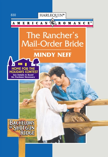 The Rancher's Mail-Order Bride ebook by Mindy Neff