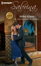 O chamamento do deserto ebook by Abby Green