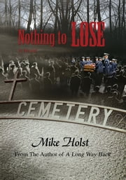 NOTHING TO LOSE ebook by Mike Holst