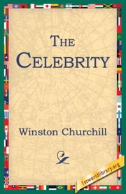 The Celebrity ebook by Churchill, Winston