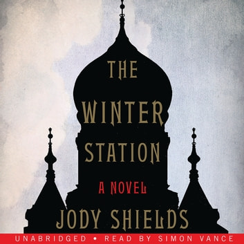 The Winter Station audiobook by Jody Shields
