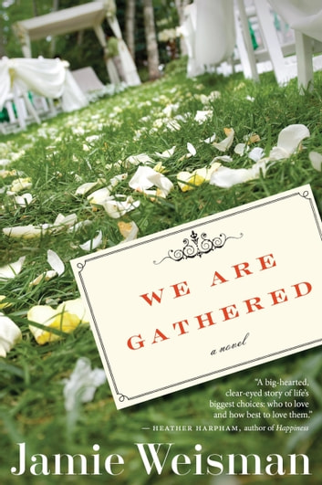 We Are Gathered ebook by Jamie Weisman
