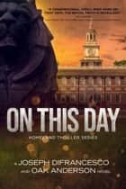 On This Day ebook by Oak Anderson