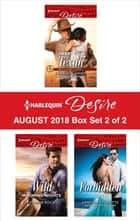 Harlequin Desire August 2018 - Box Set 2 of 2 ebook by Charlene Sands, Joanne Rock, Kimberley Troutte