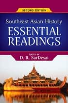 Southeast Asian History ebook by D.R. SarDesai