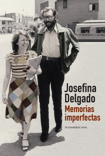 Memorias imperfectas eBook by Josefina Delgado