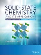 Solid State Chemistry and its Applications ebook by Anthony R. West
