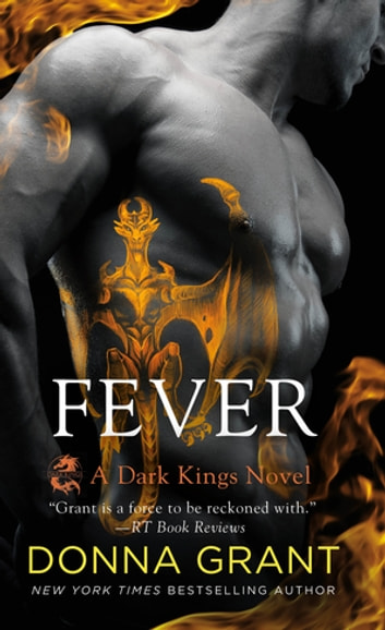 Fever - A Dark Kings Novel ebook by Donna Grant