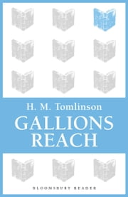 Gallions Reach ebook by Filson Young