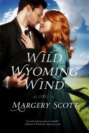 Wild Wyoming Wind ebook by Margery Scott
