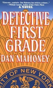 Detective First Grade ebook by Dan Mahoney