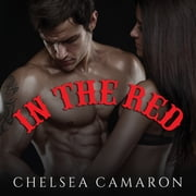 In The Red audiobook by Chelsea Camaron