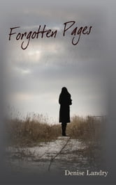 Forgotten Pages ebook by Denise Landry