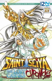 Saint Seiya - Les Chevaliers du Zodiaque - The Lost Canvas - La Légende d'Hadès - Chronicles - tome 15 ebook by Masami KURUMADA,Shiori TESHIROGI