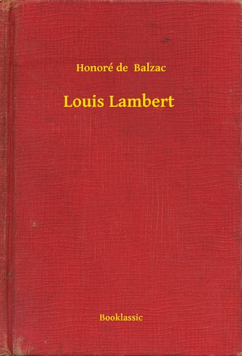 Louis Lambert eBook by Honoré de  Balzac