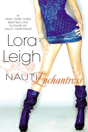 Nauti Enchantress ebook by Lora Leigh