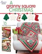 Granny Square Christmas ebook by Lisa Gentry