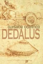 Dedalus ebook by Borsato, Eduardo