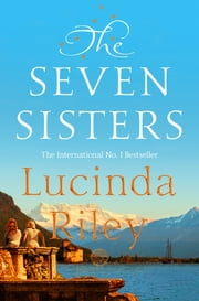 The Seven Sisters ekitaplar by Lucinda Riley
