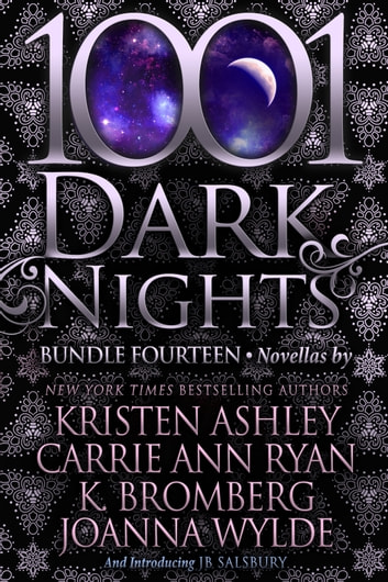 1001 Dark Nights: Bundle Fourteen ebook by Kristen Ashley,Carrie Ann Ryan,K. Bromberg,Joanna Wylde,JB Salsbury