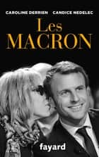 Les Macron ebook by Caroline Derrien, Candice Nedelec