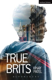 True Brits ebook by Vinay Patel