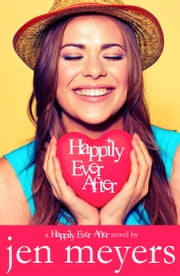 Happily Ever After ebook by Jen Meyers