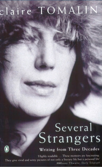 Several Strangers - Writing from Three Decades ebook by Claire Tomalin