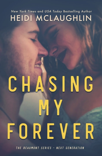 Chasing My Forever ebook by Heidi McLaughlin