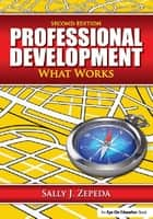 Professional Development ebook by Sally J. Zepeda