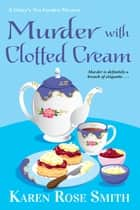 Murder with Clotted Cream ebook by Karen Rose Smith
