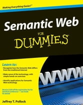 Semantic Web For Dummies ebook by Jeffrey T. Pollock