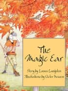 The Magic Ear ebook by Laura Langston, Victor Bosson