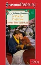 A WIFE FOR CHRISTMAS ebook by Judy Kaye, Pamela Bauer