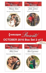 Harlequin Presents October 2016 - Box Set 2 of 2 - An Anthology ebook by Maisey Yates, Abby Green, Julia James,...