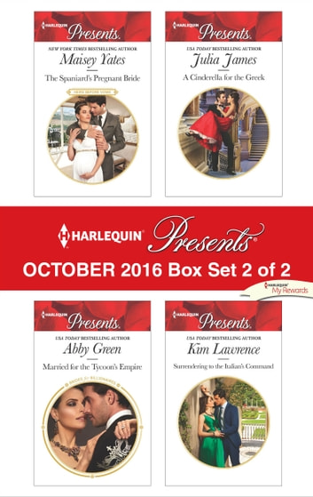 Harlequin Presents October 2016 - Box Set 2 of 2 - An Anthology ebook by Maisey Yates,Abby Green,Julia James,Kim Lawrence