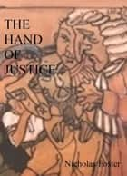 The Hand of Justice ebook by Nicholas Foster