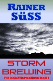 Storm Brewing ebook by Rainer Süss