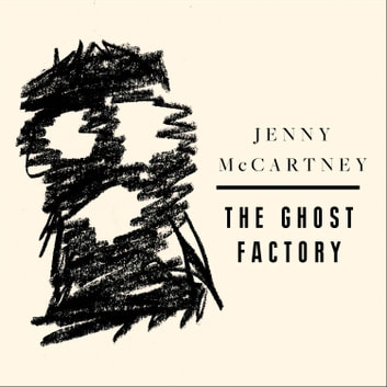 The Ghost Factory audiobook by Jenny McCartney