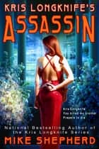 Kris Longknife's Assassin - A Novella ebook by