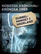 Dubbelmordet i Hadeland ebook by